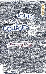 Jours de collèges par Bernard Friot