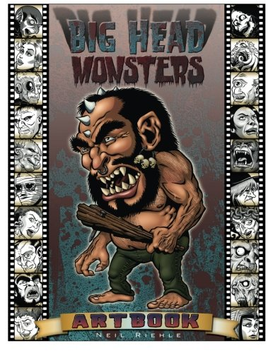 Big Head Monsters Artbook: Imaginative Images Of Creatures From Classic Literature, Mythology, Legend And Science Fiction