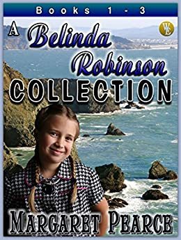 A Belinda Robinson Novel Collection Books 1 - 3 by [Pearce, Margaret]