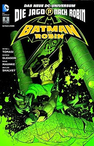 Batman & Robin: Sonderband 6: Die Jagd nach Robin Taschenbuch – 16. Februar 2015 Peter J. Tomasi Patrick Gleason Dough Mahnke Declan Shalvey