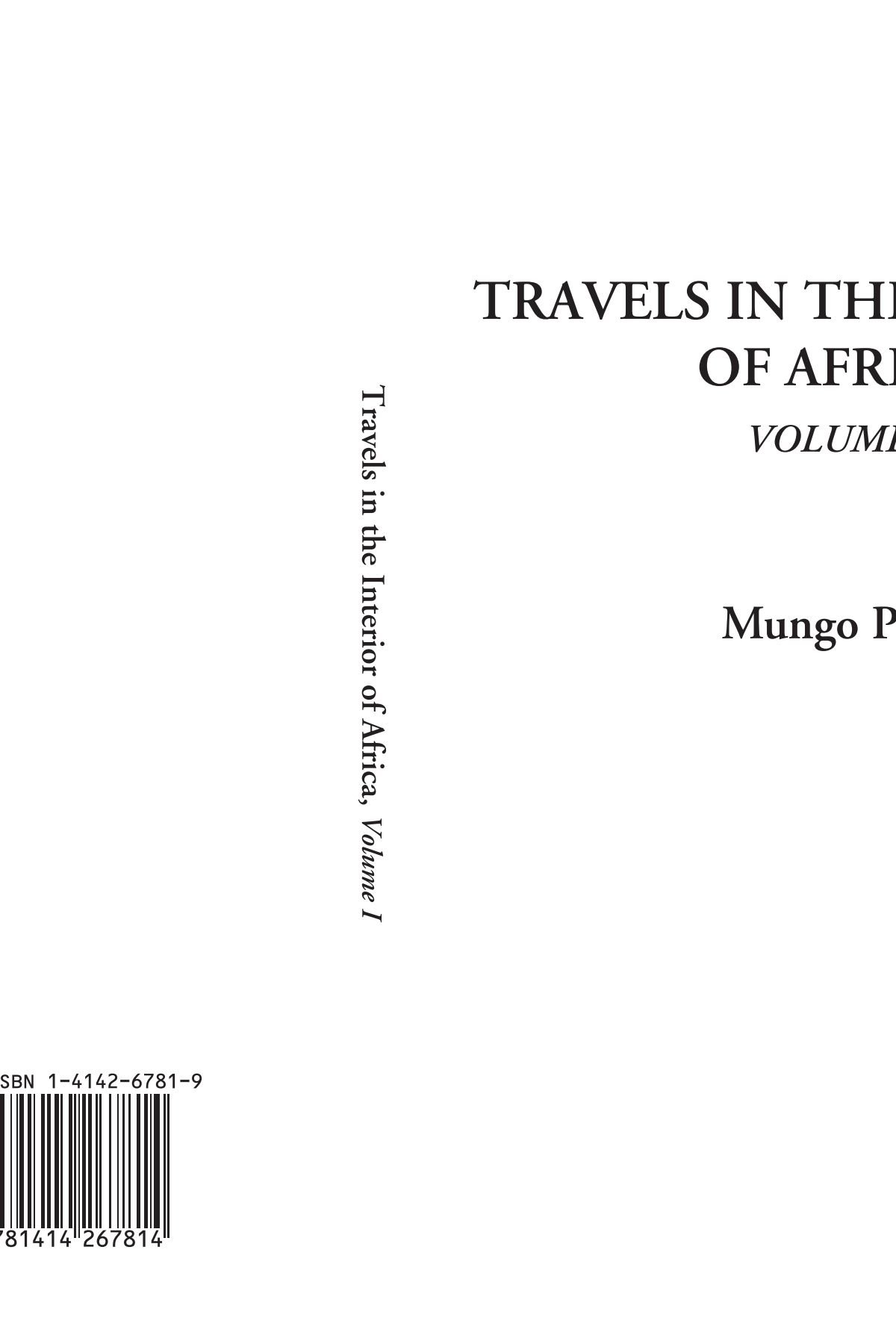 Read Online Travels in the Interior of Africa, Volume 1 pdf epub