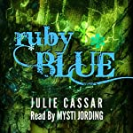 Ruby Blue, Volume 1 | Julie Cassar