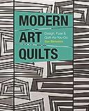 quilt designs - Modern Art Quilts: Design, Fuse & Quilt-As-You-Go
