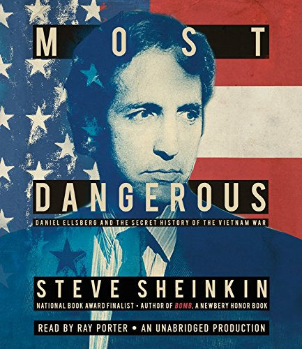 Most Dangerous: Daniel Ellsberg and the Secret History of the Vietnam War by Listening Library (Audio)