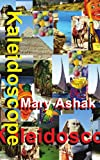 Kaleidoscope, Mary Ashak, 1425977243