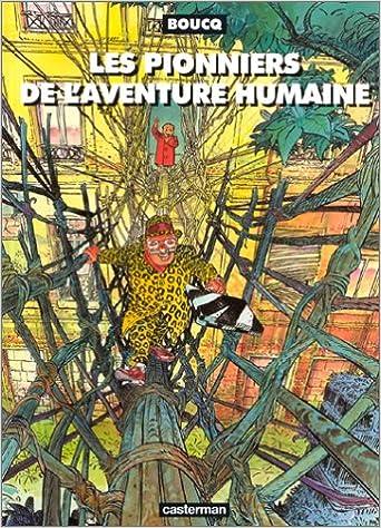 Télécharger en ligne Les Pionniers de l'aventure humaine pdf, epub ebook