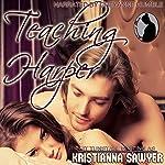 Teaching Harper | Kristianna Sawyer,Kit Tunstall
