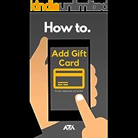 Add Gift Card to my Amazon Account: Simplified Steps on How to Redeem Gift Card to my Account with Screenshots