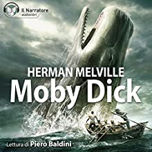 Moby Dick: The Whale Audiobook by Herman Melville Narrated by Piero Baldini