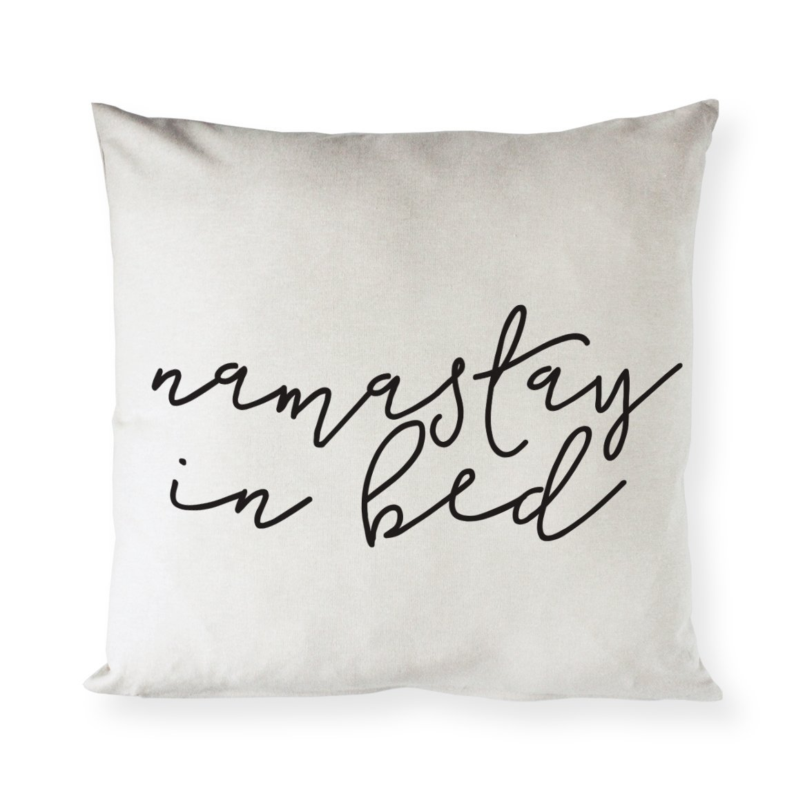 The Cotton & Canvas Co. Namastay in Bed Home Decor Pillow Cover, Pillowcase, Cushion Cover and Decorative Throw Pillow Case (Natural Canvas Color, Not White)