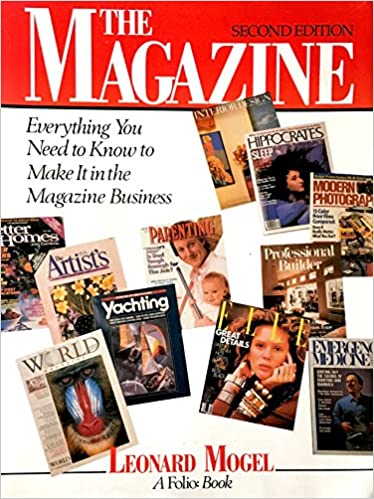 The Magazine Everything You Need To Know To Make It In The Magazine