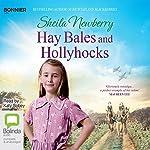 Hay Bales and Hollyhocks | Sheila Newberry