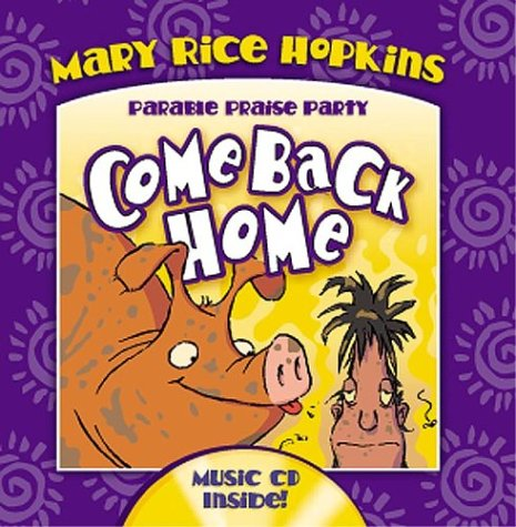Come Back Home (Parable Praise -