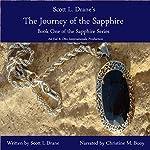 The Journey of the Sapphire: The Sapphire Series, Book 1 | Scott L. Drane
