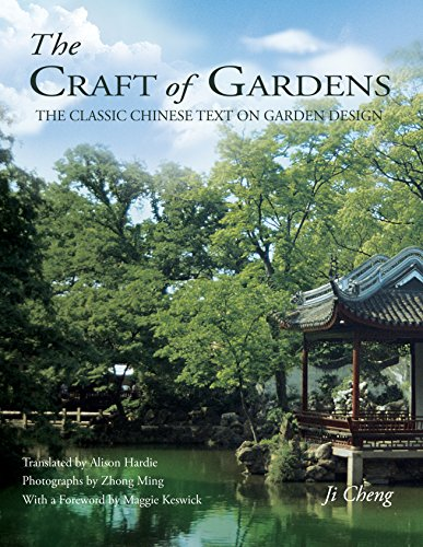 Cheap  The Craft of Gardens: The Classic Chinese Text on Garden Design