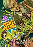 GIANT KILLING [In Japanese] [Japanese Edition] Vol.26