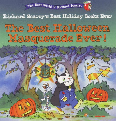 [The Best  Halloween Masquerade Ever! (Richard Scarry's Best Holiday Books Ever)] (Scarry Halloween)