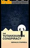The Tutankhamun Conspiracy