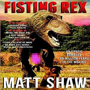 Fisting Rex Audiobook