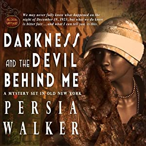 Darkness and the Devil Behind Me Audiobook