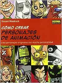 CÓMO CREAR PERSONAJES DE ANIMACIÓN LIBROS TEÓRICOS USA