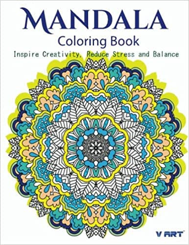 Amazon The Mandala Coloring Book Inspire Creativity Reduce Stress And Balance With 30 Pages Volume 5 9781532865220 V Art