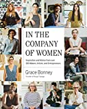 #9: In the Company of Women: Inspiration and Advice from over 100 Makers, Artists, and Entrepreneurs