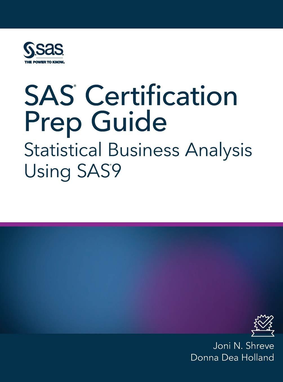 Sas Certification Prep Guide Statistical Business Analysis Using