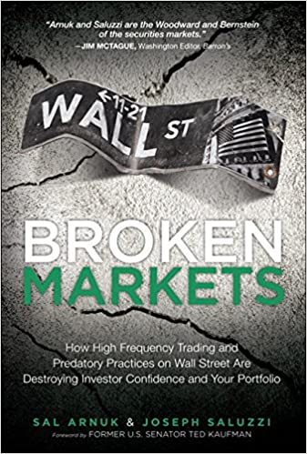 Amazon.fr - Broken Markets: How High Frequency Trading and Predatory ...