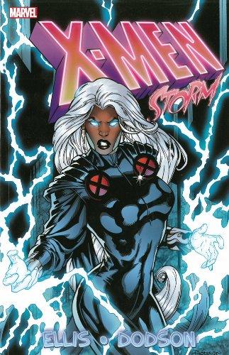 X-Men: Storm by Warren Ellis & Terry Dodson (X Men Book)