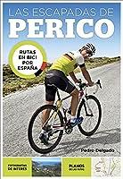 Las Escapadas De Perico: Rutas En Bici Por