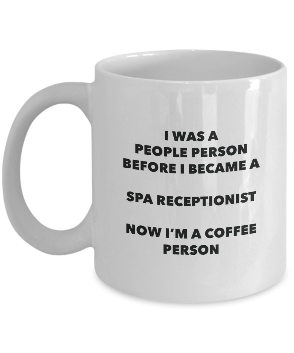 Spa Receptionist Coffee Person Mug - Funny Tea Cocoa Cup - Birthday Christmas Coffee Lover Cute Gag Gifts Idea