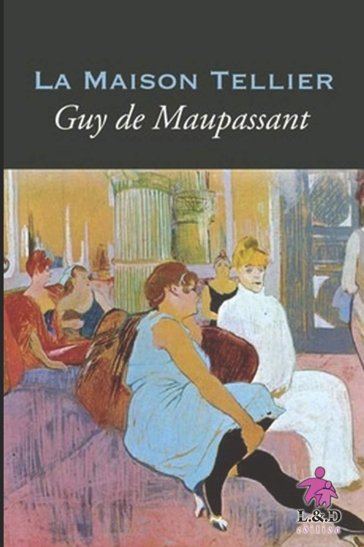 Amazon.com: La Maison Tellier (French Edition) (8): de