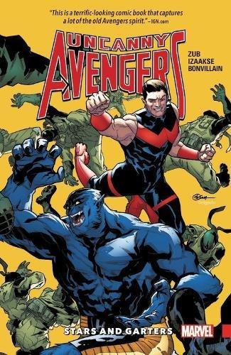 Uncanny Avengers: Unity Vol. 5: Stars and Garters (Star Unity)
