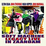 Live In Zaandam by Soft Machine Legacy (2008-03-30)