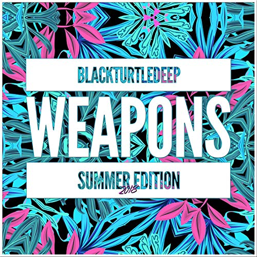 - Black Turtle Deep Weapons Summer Edition 2018