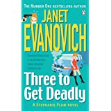 Three to Get Deadly (Stephanie Plum, No. 3)