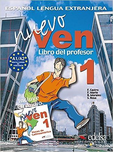 Nuevo Ven Libro Del Profesor 1: Francisca; Marin, Fernando ...