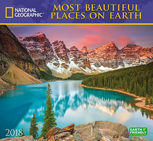 National Geographic Most Beautiful Places on Earth 2018 Wall Calendar