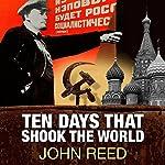 Ten Days That Shook the World   John Reed