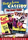 Hopalong Cassidy: Call of the Prairie/Heart of the West