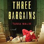 Three Bargains | Tania Malik