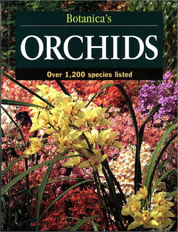 Laurel Glen Reds (Botanica's Orchids: Over 1200 Species (Botanica's Gardening Series))