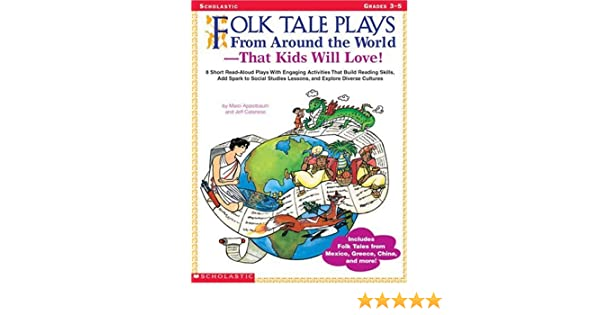 Folk Tale Plays From Around The World That Kids