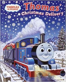 Thomas' Christmas Delivery (Thomas & Friends): Rev. W. Awdry ...