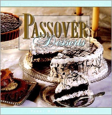 Download online Passover Desserts PDF, azw (Kindle), ePub