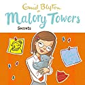 Malory Towers: Secrets: Malory Towers, Book 11 Audiobook by Enid Blyton, Pamela Cox Narrated by Esther Wane