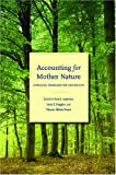 Accounting for Mother Nature, , 0804756988