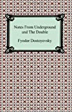 Notes from Underground and the Double, Fyodor Dostoyevsky, 1420931334