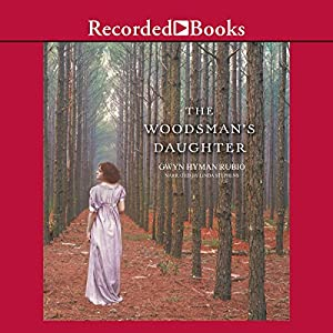 The Woodsman's Daughter Audiobook